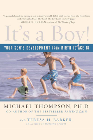 It's a Boy by Michael Thompson, Ph.D.